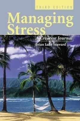 Managing Stress: A Creative Journal 9780763723781