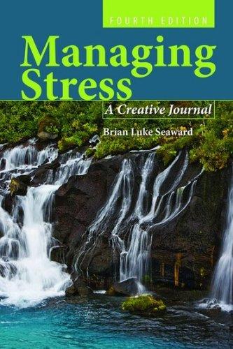 Managing Stress: A Creative Journal 9780763790141