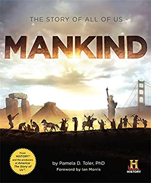 Mankind: The Story of All of Us 9780762447039