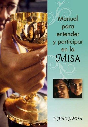 Manual Para Entender y Participar en la Misa 9780764818004