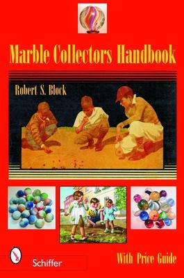 Marble Collectors Handbook 9780764323317