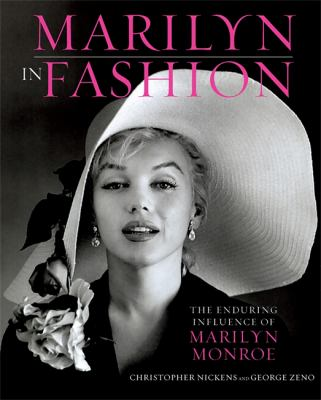 Marilyn in Fashion: The Enduring Influence of Marilyn Monroe 9780762443321