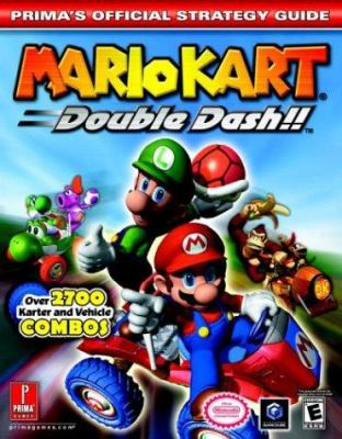 Mario Kart: Double Dash!!: Prima's Official Strategy Guide 9780761544241
