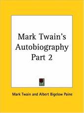 Mark Twain's Autobiography Part 2 2968431