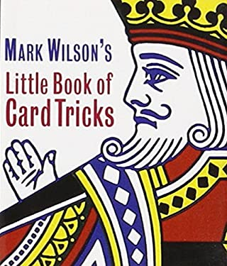 Mark Wilson's Little Book of Card Tricks 9780762408344