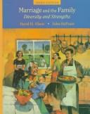 Marriage and the Family : Diversity and Strengths - 3rd Edition