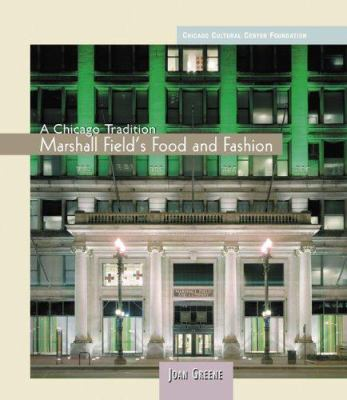 Marshall Field's Food and Fashion 9780764933202
