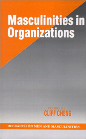Masculinities in Organizations 9780761902249