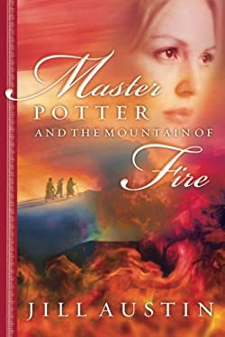 Master Potter and the Mountain of Fire 9780768421903