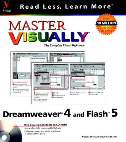 Master Visually TM Dreamweaver. 4 and Flash TM 5 [With CDROM] 9780764508554