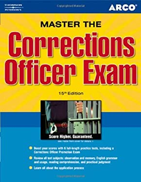 Master the Corrections Officer Exam 9780768922592