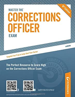 Master the Corrections Officer Exam 9780768928877