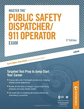 Master the Public Safety Dispatcher/911 Operator Exam 9780768928174