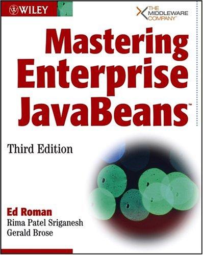 Mastering Enterprise JavaBeans 9780764576829