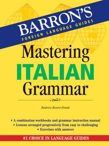 Mastering Italian Grammar 9780764136566