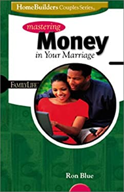 Mastering Money in Your Marriage 9780764422416