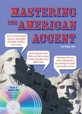Mastering the American Accent [With 4 CDs] 9780764195822