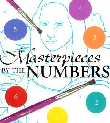 Masterpieces by Numbers [With Paints & Paint Brush] 9780762415120