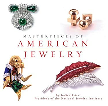 Masterpieces of American Jewelry 9780762421183