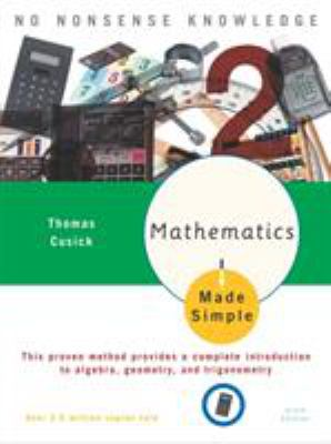 Mathematics Made Simple: Sixth Edition 9780767915380