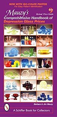 Mauzy's Comprehensive Handbook of Depression Glass Prices 9780764332760