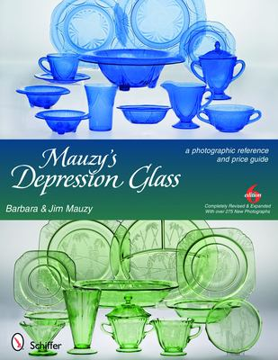Mauzy's Depression Glass: A Photographic Reference with Prices 9780764332753