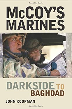McCoy's Marines: Darkside to Baghdad 9780760337387