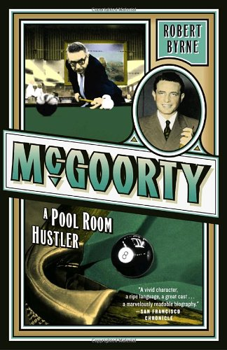 McGoorty: A Pool Room Hustler 9780767916318