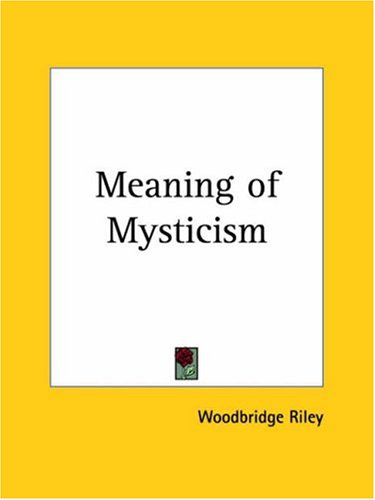 Meaning of Mysticism 9780766150744