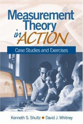 Measurement Theory in Action: Case Studies and Exercises 9780761927303