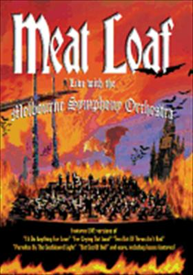 Meatloaf: Live with the Melbourne Symphony Orchestra