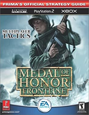 Medal of Honor: Frontline (Xbox & GC): Prima's Official Strategy Guide 9780761540991