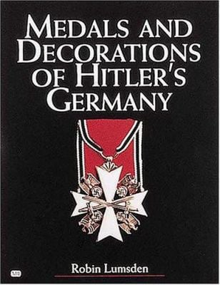 Medals and Decorations of Hitler's Army 9780760311332