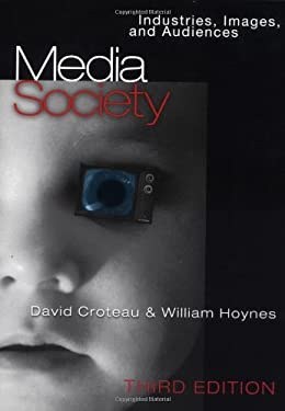 Media/Society: Industries, Images, and Audiences 9780761987734