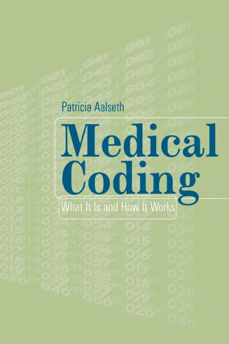 Medical Coding: What It Is and How It Works 9780763727390