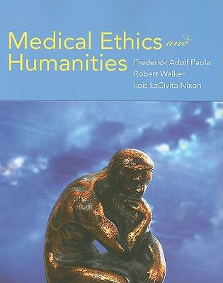 Medical Ethics and Humanities 9780763760632