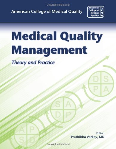 Medical Quality Management: Theory and Practice 9780763760342