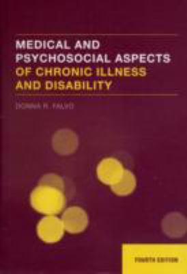 Medical and Psychosocial Aspects of Chronic Illness and Disability 9780763744618