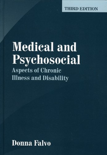Medical and Psychosocial Aspects of Chronic Illness and Disability, Third Edition 9780763731663