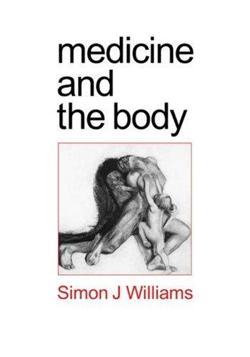 Medicine and the Body 9780761956396