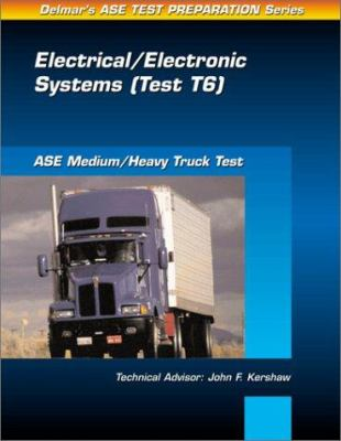 Medium/Heavy Duty Truck (T6): Electrical and Electronic Systems 9780766805644