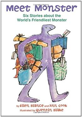 Meet Monster: Six Stories about the World's Friendliest Monster / 9780761456483