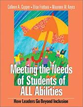 Meeting the Needs of Students of All Abilities: How Leaders Go Beyond Inclusion 2906300