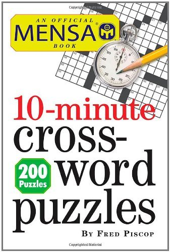 Mensa 10-Minute Crossword Puzzles 9780761163220