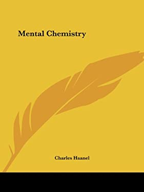 Mental Chemistry 9780766104846