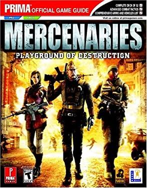Mercenaries: Prima Official Game Guide 9780761547495