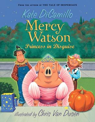 Mercy Watson Princess in Disguise 9780763649517