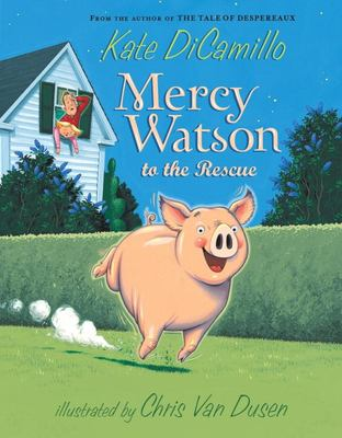 Mercy Watson to the Rescue 9780763645045