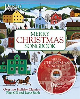 Merry Christmas Songbook: Over 100 Holiday Classics [With CD and Lyric Book] 9780762108688