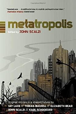 Metatropolis 9780765327109